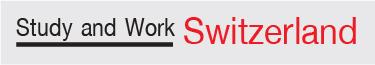 Study and Work Switzerland